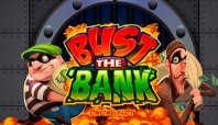 Bust The Bank (Бюст Банк)